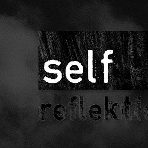 Self Reflektion