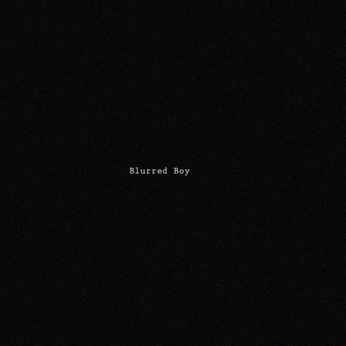 Blurred Boy